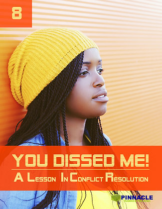 You Dissed Me... A Lesson In Conflict Resolution, front book cover