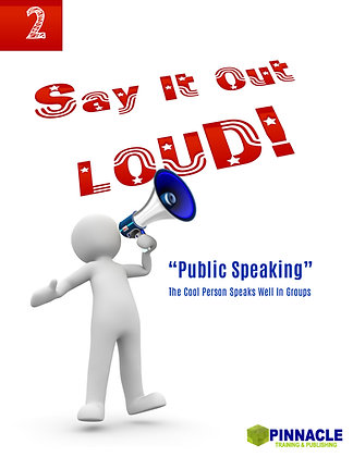 12Pack- 2. Say It Out Loud: The Cool Person speaks well in groups. Public Speaki