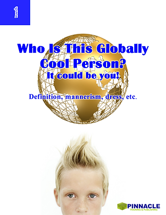 12 Pack- 1. Who Is The Globally Cool Person? Definition, mannerism, dress, etc.