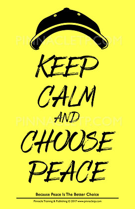Keep Calm & Choose Peace - Poster Yellow