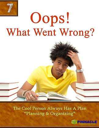 8-PACK  7. Oops! What Went Wrong: The Cool Person always has a plan. Planning