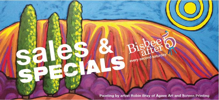 Bisbee After Five - Sales & Specials
