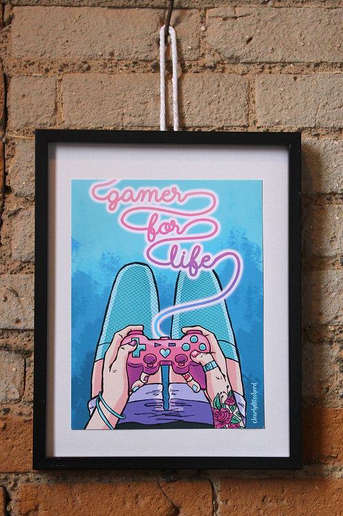 Gamer for Life - Print