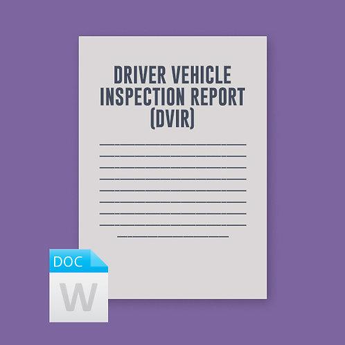 Driver Vehicle Inspection Report (DVIR)