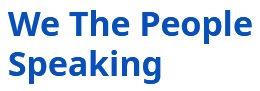 we the people speaking logo.jpg