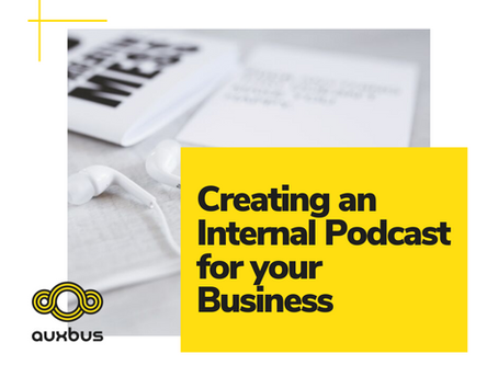 Creating an Internal Podcast for your Business