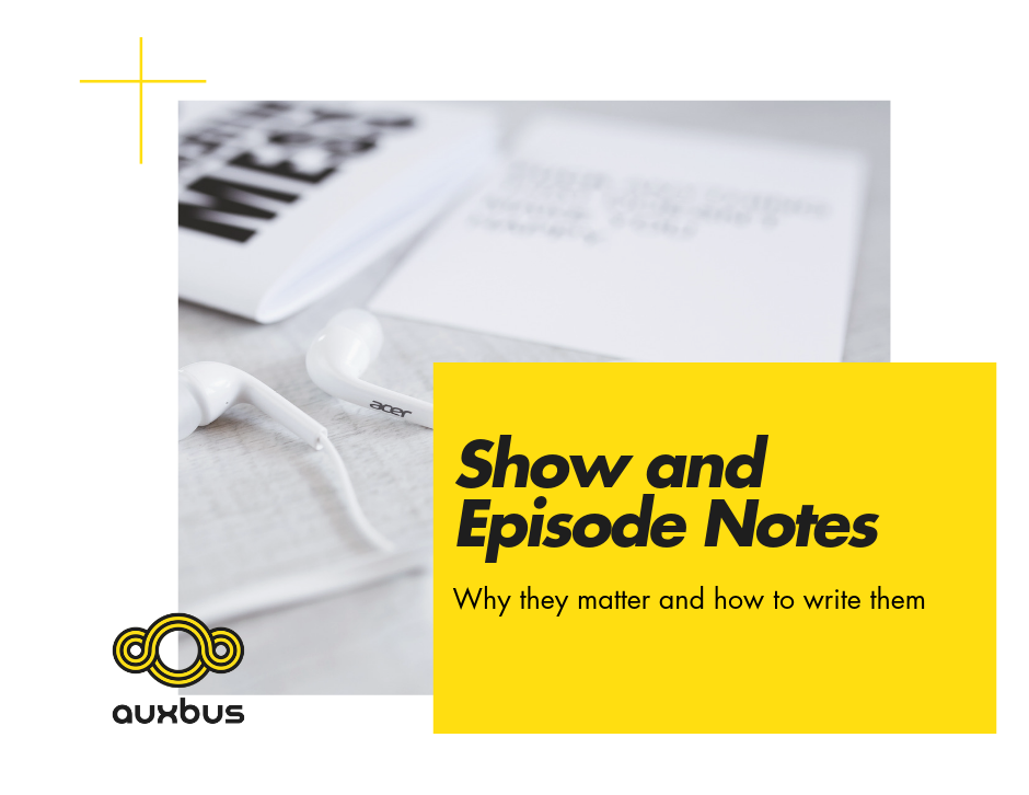 Writing Show and Episode Notes