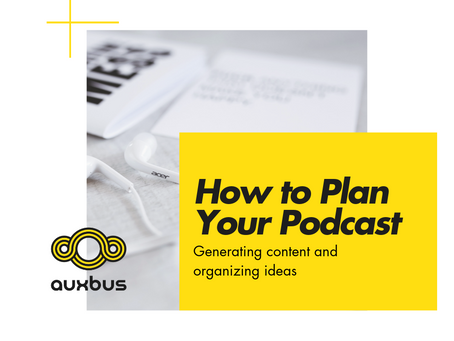 Planning Your Podcast