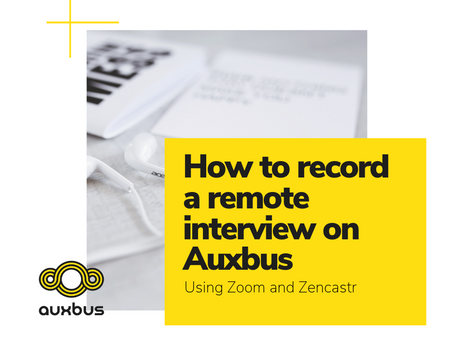 How to record a remote interview on Auxbus