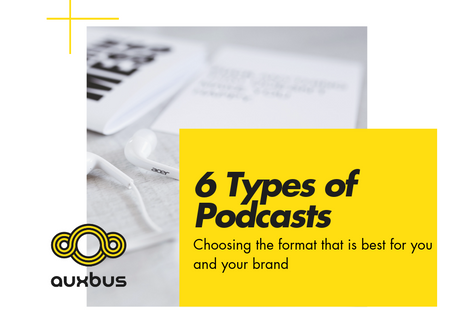 Six Types of Podcasts