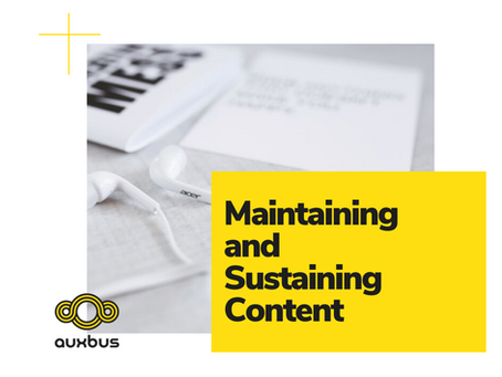 Maintaining and Sustaining Content