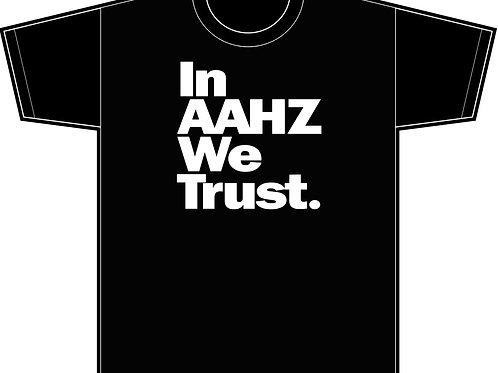 MENS 'IN AAHZ WE TRUST' T-SHIRT