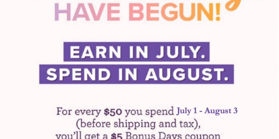 Bonus Days Coupons ends July 31