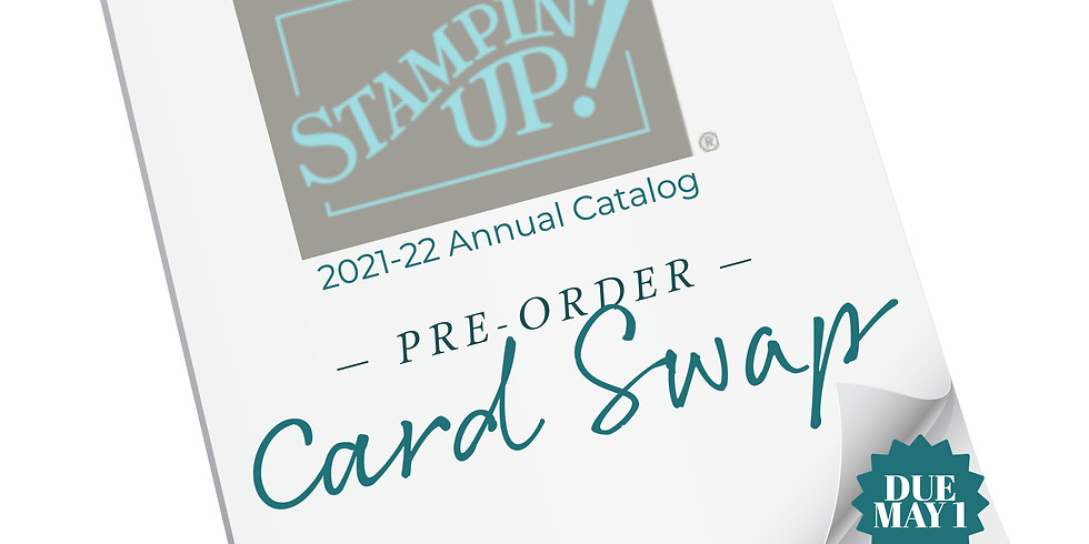 New Annual Catalog Pre-Order Card Swap - Due May 1