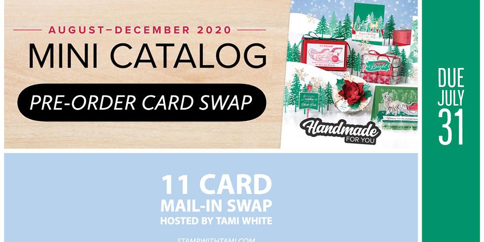 New Mini Catalog Pre-Order 11 Card Swap (Holiday Catalog)
