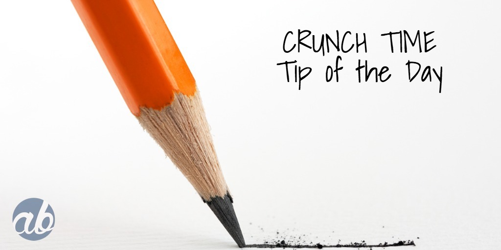 Welcome to Crunch Time tip of the day