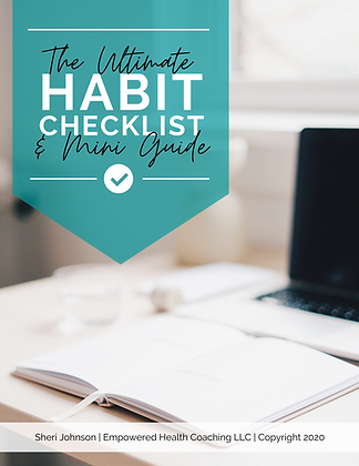 The Ultimate Habit Checklist & Mini Guide