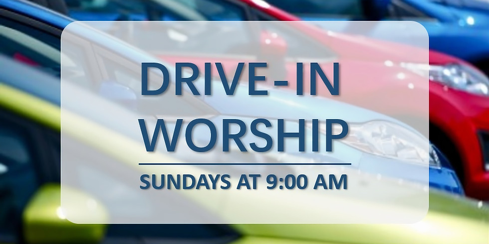 Drive In Worship (1 ticket per vehicle) (1)