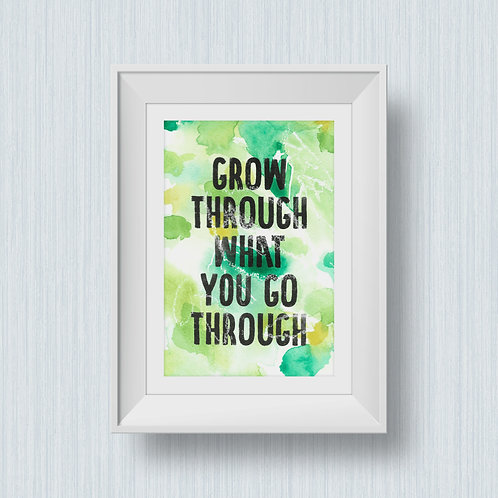 Painted to order: Grow through what you go through