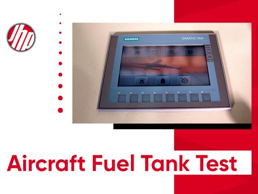 Aircraft Fuel Tank Test: JHP Aircraft Fuel Tank Test Bench