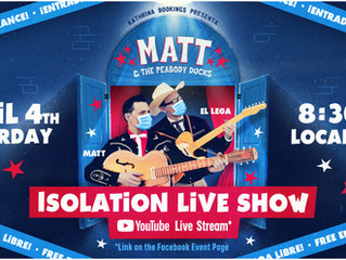 Matt & The Peabody Ducks - Isolation Live Show