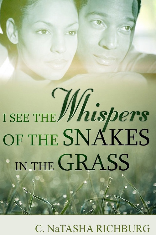 eBook: I See The Whispers of the Snakes in the Grass""