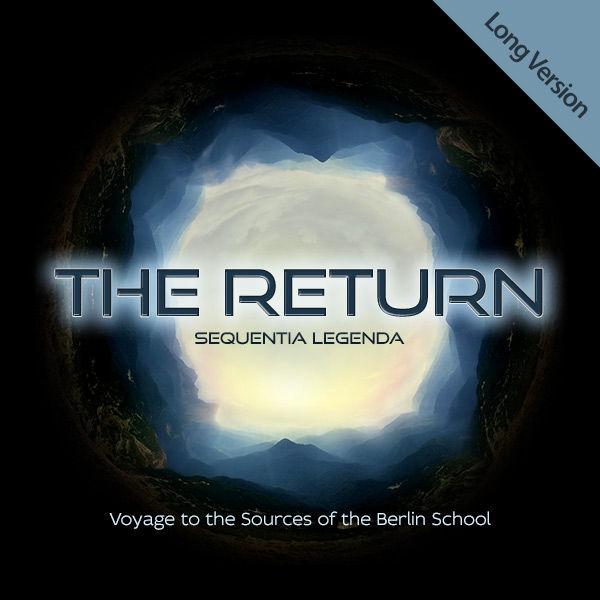 THE RETURN (Long-Version) Sequentia Legenda