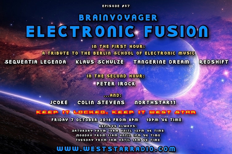 """episode #57 of West Star Radio's """"Electronic Fusion"""" with your host Brainvoyager"""