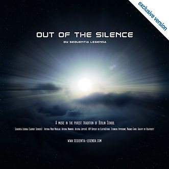 OUT OF THE SILENCE [Exclusive Version] by Sequentia Legenda