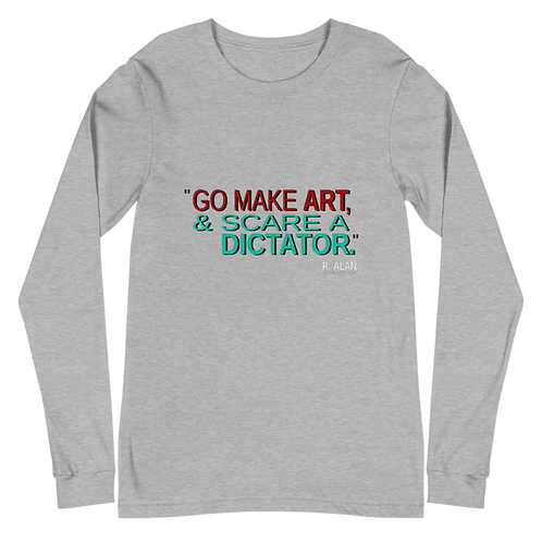Go Make Art - Long Sleeve T-Shirt