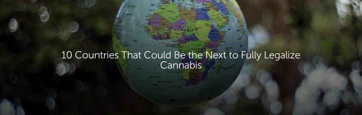 10 countries that could fully legalize marijuana