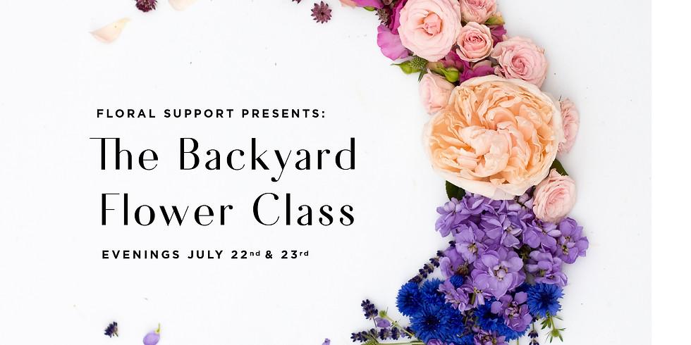 Thursday Backyard Flower Class