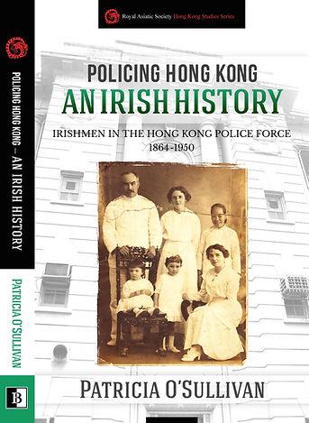 Policing Hong Kong an Irish History cover, Insp. Patrick O'Sullivan & family