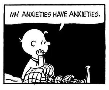Ever dealt with anxiety?