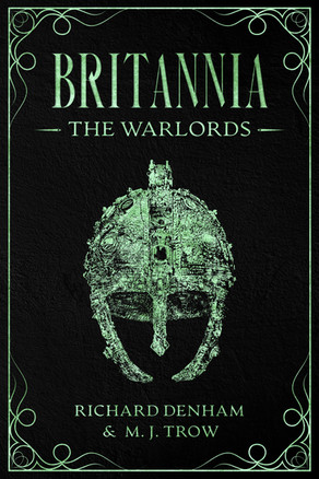 'Britannia: The Warlords' by Richard Denham & M. J. Trow
