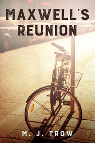 'Maxwell's Reunion' by M. J. Trow