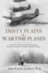 Dusty Plains & Wartime Planes.jpg