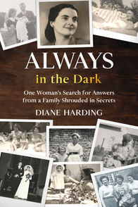 Always in the Dark by Diane Harding