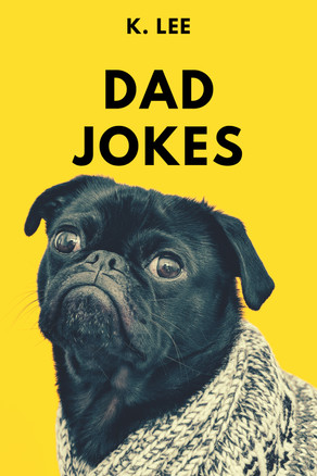 New Release: Dad Jokes: Cheesy Jokes to Make You Groan - Audiobook Version