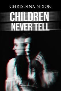 Children Never Tell