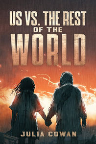 'Us vs. the Rest of the World' by Julia Cowan