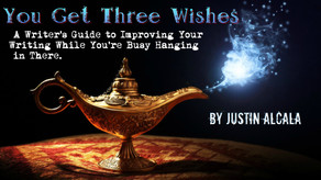 You Get Three Wishes by Justin Alcala