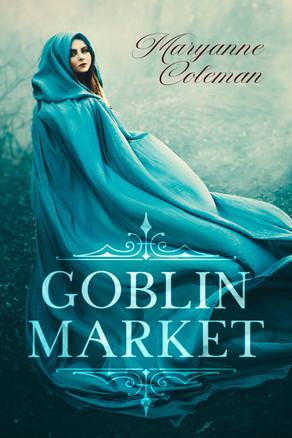 'Goblin Market' by Maryanne Coleman