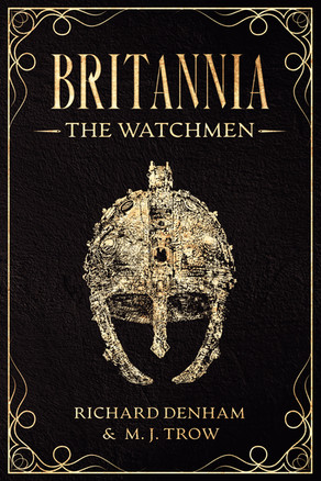 'Britannia: The Watchmen' by Richard Denham & M. J. Trow