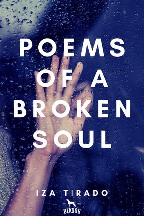 New Release: Poems of a Broken Soul by Iza Tirado