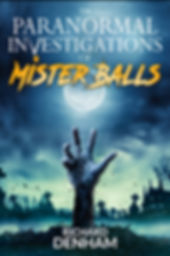 The Paranormal Investigations of Mister