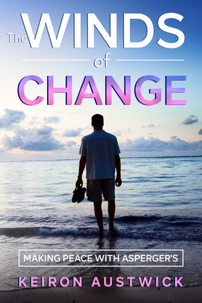 'The Winds of Change: Making Peace with Asperger's' by Keiron Austwick