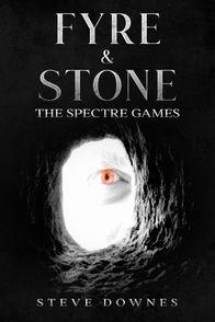 Fyre & Stone The Spectre Games.jpg