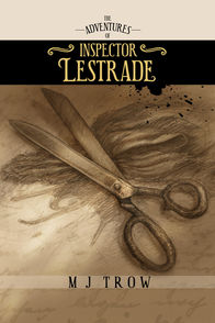 'The Adventures of Inspector Lestrade' by M. J. Trow