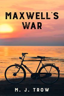 'Maxwell's War' by M. J. Trow